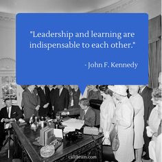 John F Kennedy quote on leadership: