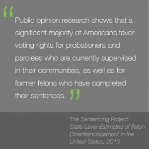 ... Why Denying Returning Citizens the Right to Vote is Bad Public Policy