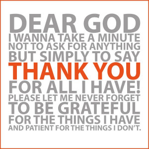 Dear God I Wanna Take A Minute Not To Ask For Anything But Simple To ...