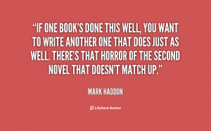 Mark Haddon Quotes