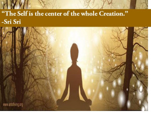 Quotes by Sri Sri Ravi Shankar on Self Realization