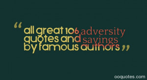 ... with adversity quotes,adversity famous quotes,adversity love quotes