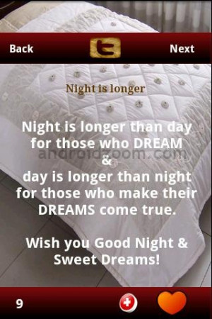 ... Day Is Longer than night for those who make their Dreams Come True