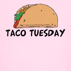 taco_tuesday_tshirt.jpg?color=LightPink&height=250&width=250 ...