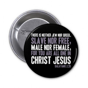 For You are All One in Christ Jesus Pins