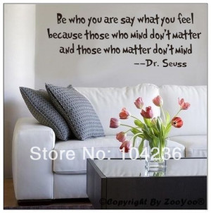 ... Mr-Seuss-Quotes-Be-Who-You-Are-Say-What-You-Feel-Removable-Decals.jpg