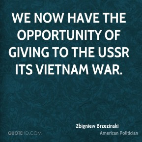 Zbigniew Brzezinski - We now have the opportunity of giving to the ...