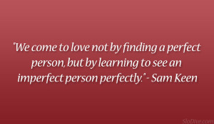 Sam Keen Quote Sweet Good