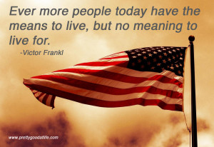 American flag victor frankl life meaning