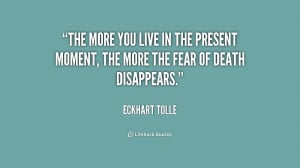 quote-Eckhart-Tolle-the-more-you-live-in-the-present-244143.png
