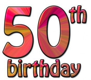 50th birthday quotes