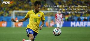 neymar quotes in english