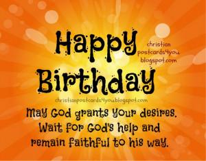 Happy Birthday. God helps you. Christian postcard for friend, man ...
