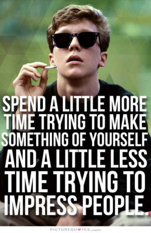 ... Breakfast Club Quotes Self Improvement Quotes Trying Quotes Impress
