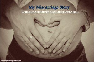 Comforting Quotes For Miscarriage