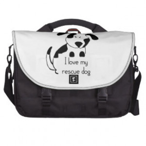 love my rescue Dog Pet Humor Quote Laptop Computer Bag