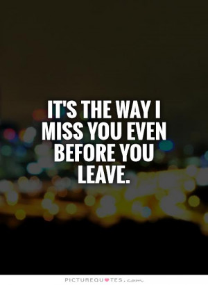 Dont Leave Me Quotes