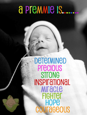 Premature Baby Is.....