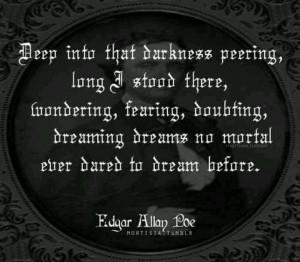 And then there was this. E. Poe, ladies and chaps. #Poe #quotes