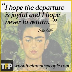 Frida Kahlo Picture Quotes