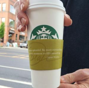 Oprah Quote On Starbucks Cup