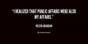realized that public affairs were also my affairs.""