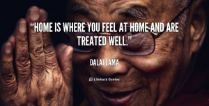 quote-Dalai-Lama-home-is-where-you-feel-at-home-143183.png