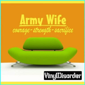 Army Wife, Courage - Strength - Sacrifice