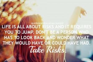 Take Risks ∞