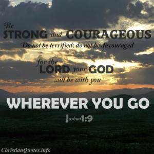 Joshua 1:9 Bible Verse - Be Strong and Courageous - sunset