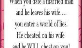 date-married-man-leaves-wife-cheater-unfaithful-cheating-quotes ...