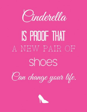 Cinderella is proof shoes funny quote 8.5x11 instant download Hot pink ...