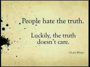 Sometimes the truth hurts ...