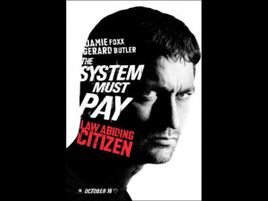 Law Abiding Citizen: Quotes