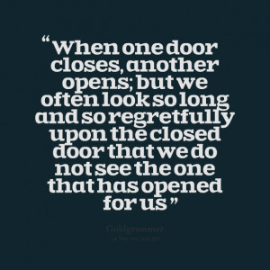 one door closes quotes source http quoteko com best quotes when one ...