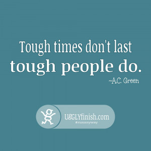 Running Quotes: Tough Times vs. Tough People