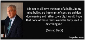 More Conrad Black Quotes