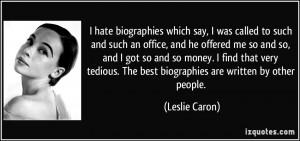 More Leslie Caron Quotes