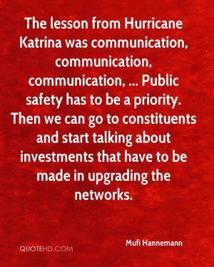 The lesson from Hurricane Katrina was communication, communication ...