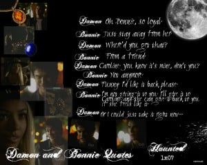 Damon & Bonnie Damon and Bonnie Quotes: Season One 1x07 Haunted