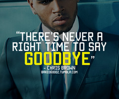 Chris Brown Quotes And Sayings Chris brown quotes and sayings