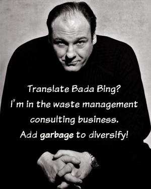 Tony Soprano Quotes Respect Translate-garbage.jpg