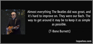 Almost everything The Beatles did was great, and it's hard to improve ...