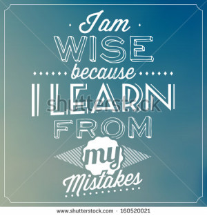 vector-quote-typographic-background-i-am-wise-because-i-learn-from-my ...