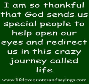 am so thankful that god sends us special people to help open our ...