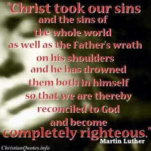 ... martin luther quote christ took sins martin luther quote images
