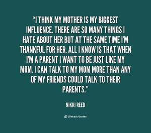 quote-Nikki-Reed-i-think-my-mother-is-my-biggest-113309.png