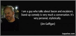 More Jim Gaffigan Quotes