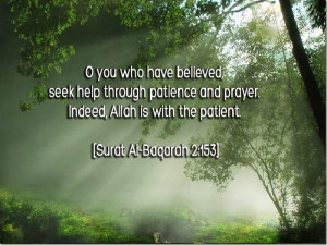 Seek Help Through Patience And Prayer… |Indeed, ALLAH Is With The ...
