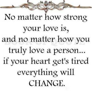 Dear heart please don't get tired